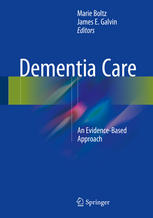 Dementia Care: An Evidence-Based Approach