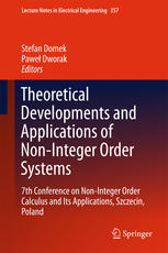 Theoretical Developments and Applications of Non-Integer Order Systems: 7th Conference on Non-Integer Order Calculus and Its Applications, Szczecin, P