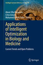 Applications of Intelligent Optimization in Biology and Medicine: Current Trends and Open Problems