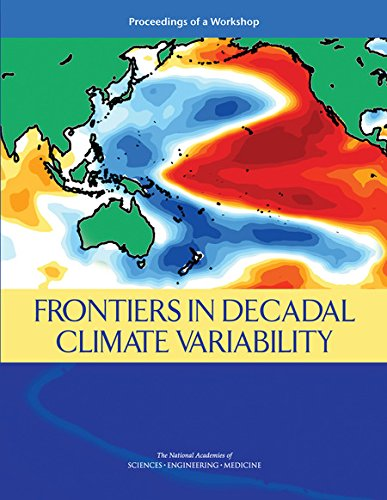 Frontiers in Decadal Climate Variability: Proceedings of a Workshop