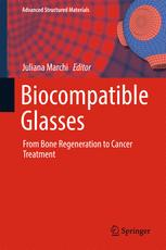 Biocompatible Glasses: From Bone Regeneration to Cancer Treatment
