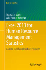 Excel 2013 for Human Resource Management Statistics: A Guide to Solving Practical Problems