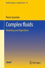 Complex fluids: Modeling and Algorithms