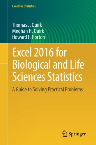 Excel 2016 for Biological and Life Sciences Statistics: A Guide to Solving Practical Problems