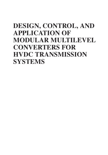 Design, control and application of modular multilevel converters for HVDC transmission systems