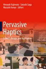 Pervasive Haptics: Science, Design, and Application