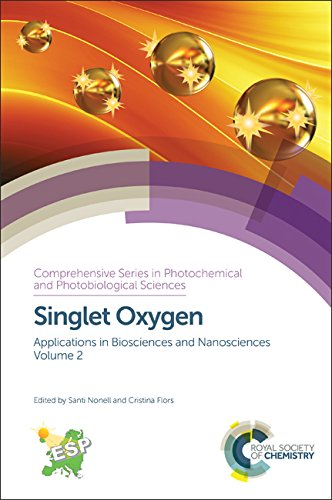 Singlet oxygen. Volume 2 : applications in biosciences and nanosciences