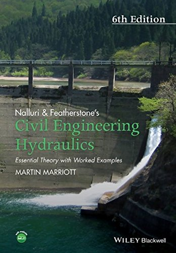 Nalluri And Featherstone's Civil Engineering Hydraulics: Essential Theory with Worked Examples