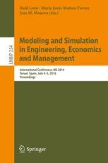 Modeling and Simulation in Engineering, Economics and Management: International Conference, MS 2016, Teruel, Spain, July 4-5, 2016, Proceedings