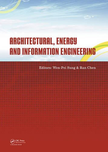 Architectural, energy and information engineering : proceedings of the 2015 International Conference on Architectural, Energy and Information Engineer