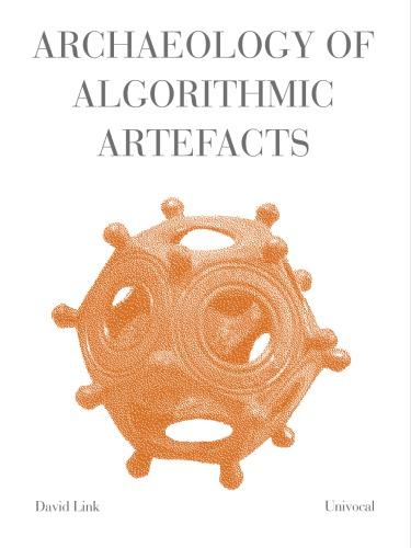 Archaeology of Algorithmic Artefacts