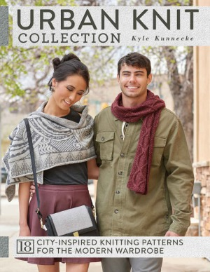 Urban Knit Collection.  18 City-Inspired Knitting Patterns for the Modern Wardrobe