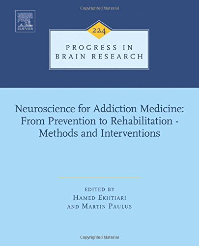 Neuroscience for addiction medicine : from prevention to rehabilitation : methods and interventions