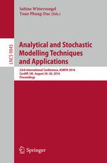 Analytical and Stochastic Modelling Techniques and Applications: 23rd International Conference, ASMTA 2016, Cardiff, UK, August 24-26, 2016, Proceedin