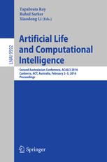 Artificial Life and Computational Intelligence: Second Australasian Conference, ACALCI 2016, Canberra, ACT, Australia, February 2-5, 2016, Proceedings