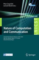 Nature of Computation and Communication: Second International Conference, ICTCC 2016, Rach Gia, Vietnam, March 17-18, 2016, Revised Selected Papers