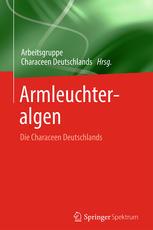 Armleuchteralgen: Die Characeen Deutschlands