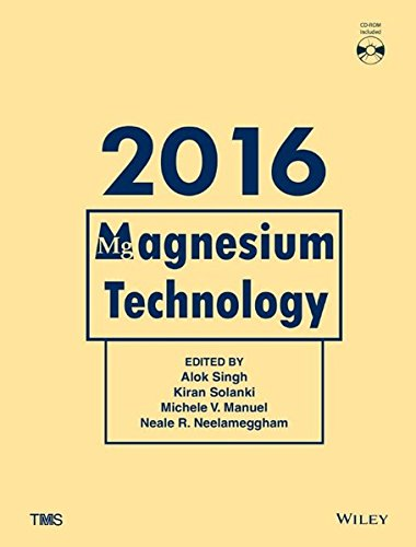 Magnesium technology 2016 : proceedings of a symporsium sponsored by Magnesium Committtee of the Light Metals Division of The Minerals, Metals & Mater