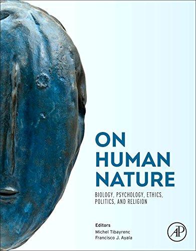 On Human Nature. Biology, Psychology, Ethics, Politics, and Religion
