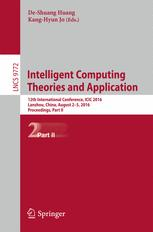 Intelligent Computing Theories and Application: 12th International Conference, ICIC 2016, Lanzhou, China, August 2-5, 2016, Proceedings, Part II