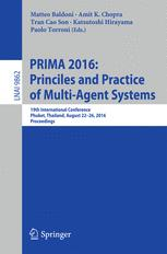 PRIMA 2016: Princiles and Practice of Multi-Agent Systems: 19th International Conference, Phuket, Thailand, August 22-26, 2016, Proceedings