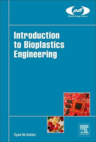 Introduction to Bioplastics Engineering