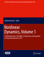 Nonlinear Dynamics, Volume 1: Proceedings of the 33rd IMAC, A Conference and Exposition on Structural Dynamics, 2015