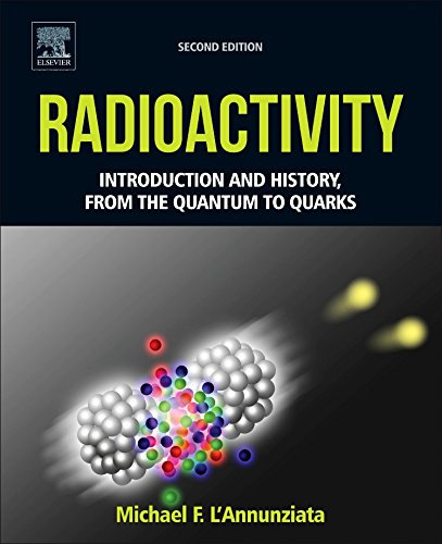 Radioactivity. Introduction and History, from the Quantum to Quarks