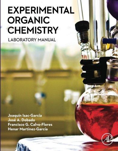 Experimental organic chemistry : laboratory manual