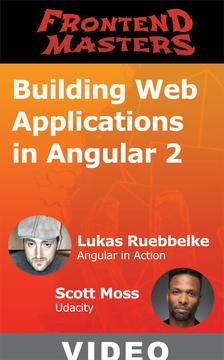 دانلود فيلم آموزش Building Web Applications in Angular 2