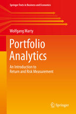 Portfolio Analytics: An Introduction to Return and Risk Measurement