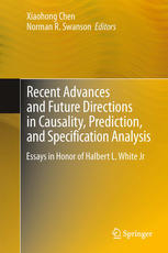 Recent Advances and Future Directions in Causality, Prediction, and Specification Analysis: Essays in Honor of Halbert L. White Jr