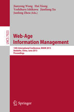 Web-Age Information Management: 14th International Conference, WAIM 2013, Beidaihe, China, June 14-16, 2013. Proceedings