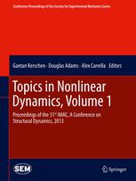 Topics in Nonlinear Dynamics, Volume 1: Proceedings of the 31st IMAC, A Conference on Structural Dynamics, 2013