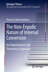 The Non-Ergodic Nature of Internal Conversion: An Experimental and Theoretical Approach