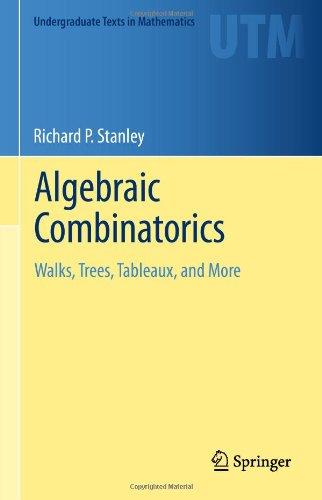 Algebraic combinatorics. Walks, trees, tableaux, and more