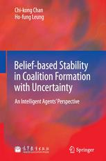 Belief-based Stability in Coalition Formation with Uncertainty: An Intelligent Agents' Perspective