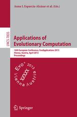 Applications of Evolutionary Computation: 16th European Conference, EvoApplications 2013, Vienna, Austria, April 3-5, 2013. Proceedings