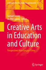 Creative Arts in Education and Culture: Perspectives from Greater China