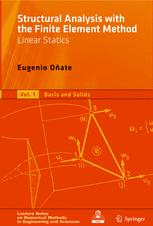 Structural Analysis with the Finite Element Method Linear Statics: Volume 2. Beams, Plates and Shells