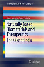 Naturally Based Biomaterials and Therapeutics: The Case of India