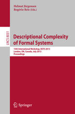 Descriptional Complexity of Formal Systems: 15th International Workshop, DCFS 2013, London, ON, Canada, July 22-25, 2013. Proceedings