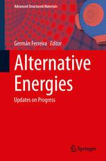 Alternative Energies: Updates on Progress