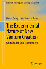 The Experimental Nature of New Venture Creation: Capitalizing on Open Innovation 2.0