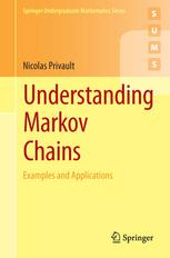 Understanding Markov Chains: Examples and Applications