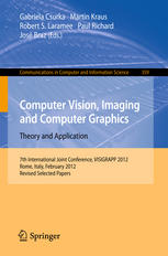 Computer Vision, Imaging and Computer Graphics. Theory and Application: 7th International Joint Conference, VISIGRAPP 2012, Rome, Italy, February 24-2