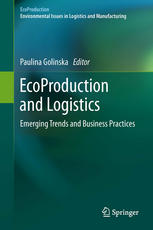 EcoProduction and Logistics: Emerging Trends and Business Practices