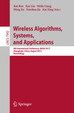 Wireless Algorithms, Systems, and Applications: 8th International Conference, WASA 2013, Zhangjiajie, China, August 7-10, 2013. Proceedings