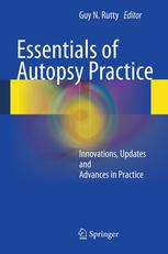 Essentials of Autopsy Practice: Innovations, Updates and Advances in Practice