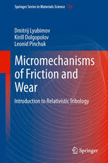 Micromechanisms of Friction and Wear: Introduction to Relativistic Tribology